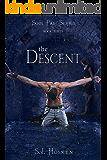 The Descent: Soul Pair Series. Book 3.