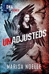 The Unadjusteds: The Unadjusteds Book 1 Kindle Edition