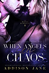 When Angels Seek Chaos (The DePalma Family Book 1) Kindle Edition