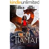 The Cult of Tiamat (Dragon's Daughter Book 5)