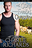 The Goat Farmer's Guardian (A Paranormal's Love Book 10) (English Edition)