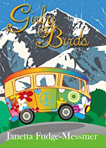 Girly Birds: A budding romance set in the splendor of the Rocky Mountains