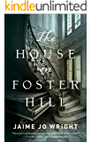 The House on Foster Hill