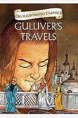 Gulliver's Travels : Illustrated Classics: 1 (Om Illustrated Classics) Hardcover