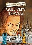 Gulliver's Travels : Illustrated Classics: 1 (Om Illustrated Classics)
