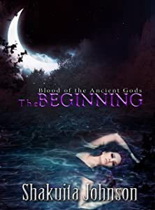 Blood of the Ancient Gods: The Beginning