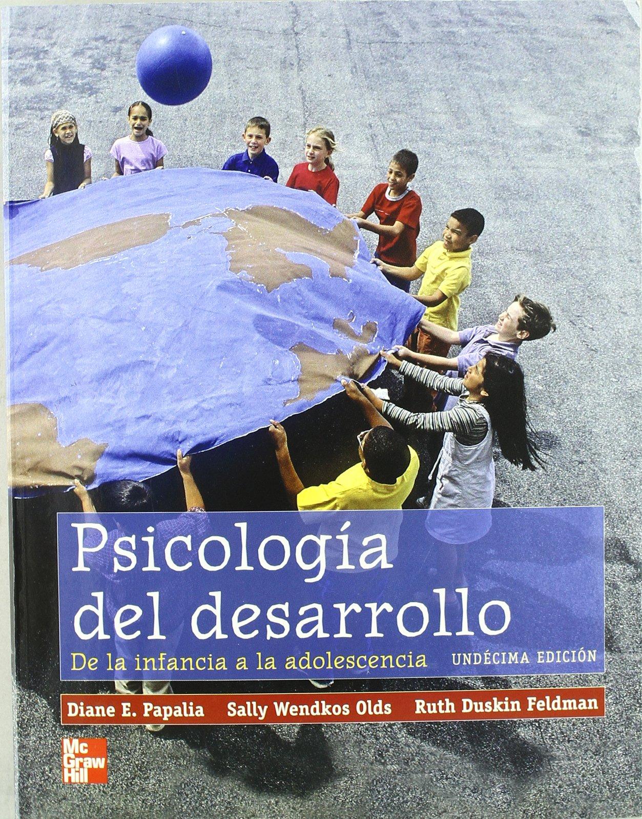 Psicologia Del Desarrollo Spanish Edition Papalia Diane Feldman Ruth Olds Sally 9789701068892 Amazon Com Books