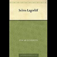 Selma Lagerlöf (German Edition)