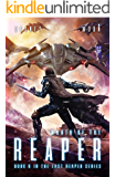 Wrath of the Reaper: A military Scifi Epic (The Last Reaper Book 6)