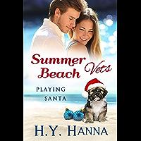 Summer Beach Vets: Playing Santa (English Edition)