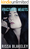 Fractured Hearts (Shattered Lives, Book Three)