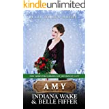 Amy: Mail Order Bride (The Christmas Brides of Jefferson City Book 2)