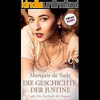 Die Geschichte der Justine: oder Die Nachteile der Tugend