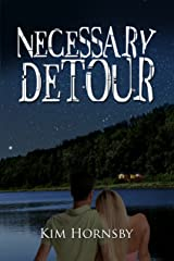 Necessary Detour Kindle Edition