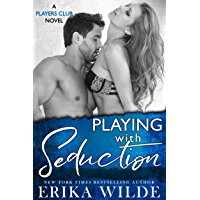 Playing with Seduction (The Players Club Book 3) (English Edition)