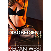 Her Disobedient Pet: Femdom and Domination Collection (English Edition)