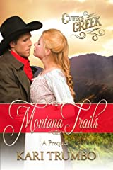 Montana Trails: A Cutter's Creek Prequel Kindle Edition