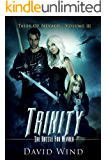 Trinity: The Battle For Navaeh (Tales Of Nevaeh Book 3)