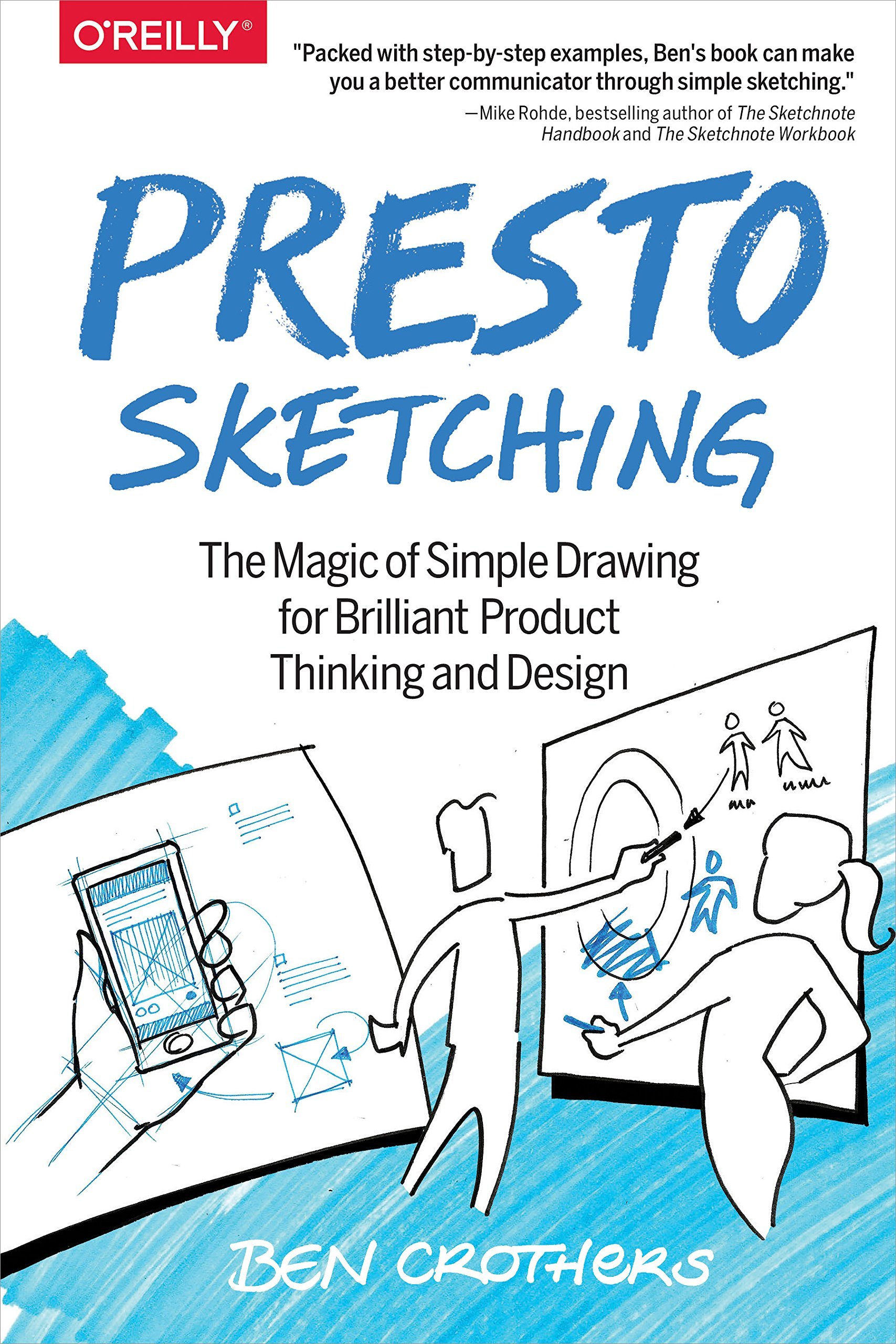 Presto Sketching: The magic of simple drawing for brilliant product ...