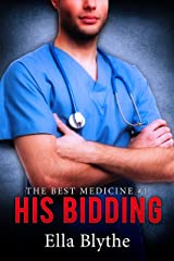 His Bidding (The Best Medicine Book 1) Kindle Edition