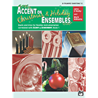 Accent on Christmas & Holiday Ensembles for B-flat Trumpet or Baritone T.C. (Accent on Achievement) book cover