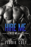 Hire Me (The Heed Me Novellas Book 1)