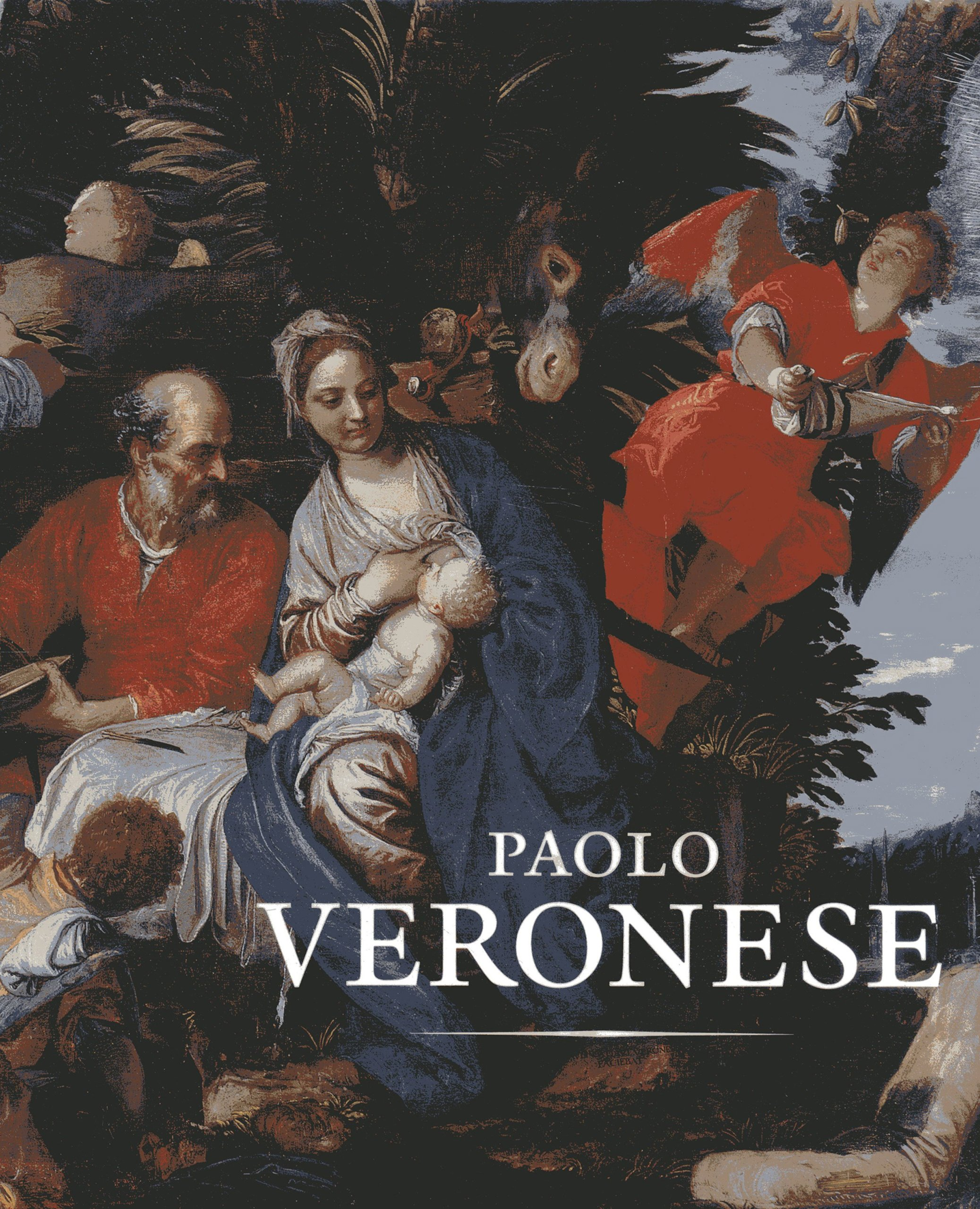 Paolo Veronese A Master and His Workshop in Renaissance Venice