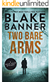 Two Bare Arms (A Dead Cold Mystery Book 2)