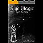 Sigil Magic: Spell Casting