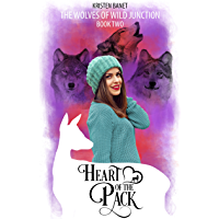 Heart of the Pack (The Wolves of Wild Junction Book 2) (English Edition)