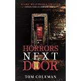 Horrors Next Door 4: Short Scary Stories to play with your mind