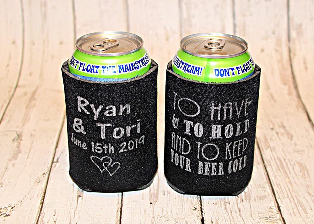 Personalized Wedding Can Coolers To Have /& To Hold and To Keep Your Beer Cold Beer Huggers Reception Favors for Guests Custom Wedding Favors