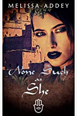 None Such as She (The Moroccan Empire Book 3) Kindle Edition
