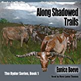 Along Shadowed Trails: The Ryder Series, Book 1