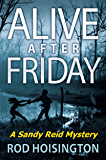 Alive After Friday: A Women Sleuths Mystery (Sandy Reid Mystery Series Book 5)