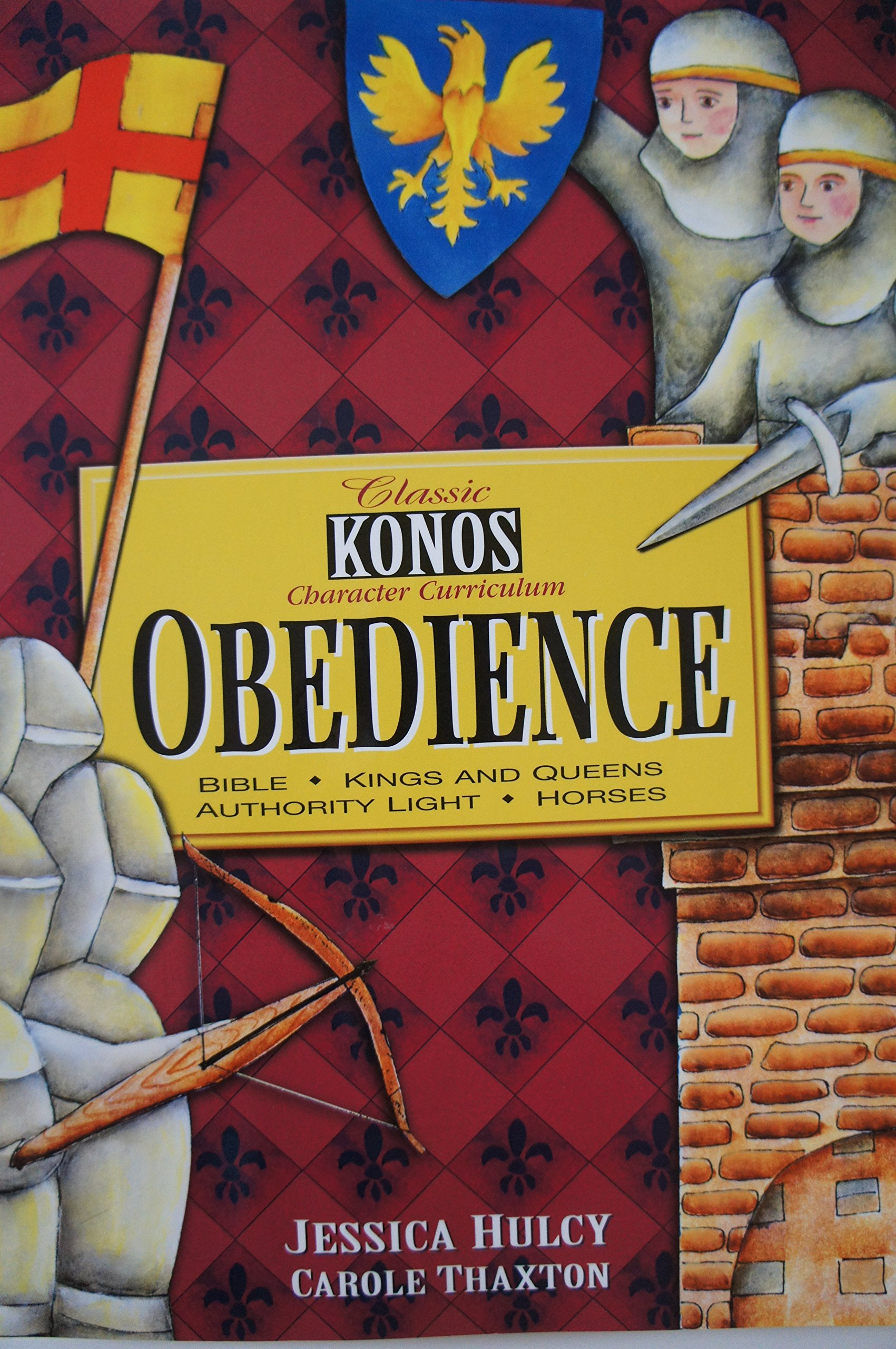 Download Classic Konos Character Curriculum: Obedience Unit (Bible, Kings and Queens, Authority Light, Horses) PDF