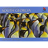 A Visitor's Guide to South Georgia: Second Edition (Wild Guides)