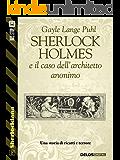 Sherlock Holmes e il caso dell'architetto anonimo (Sherlockiana)