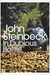 In Dubious Battle (Penguin Modern Classics) Kindle Edition