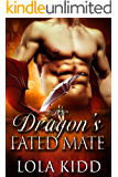 The Dragon's Fated Mate (Shifter Brides Everafter Book 1)