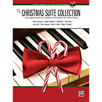 The Christmas Suite Collection: Arrangements of Holiday Favorites for Intermediate to Late Intermediate Solo Piano book cover
