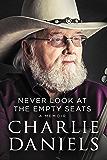 Never Look at the Empty Seats: A Memoir
