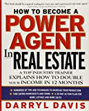 How To Become a Power Agent in Real Estate : A Top