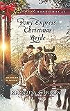 Pony Express Christmas Bride (Saddles and Spurs)