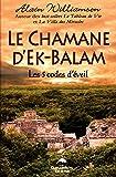 Le chamane d'Ek-Balam - Les 5 codes d'éveil