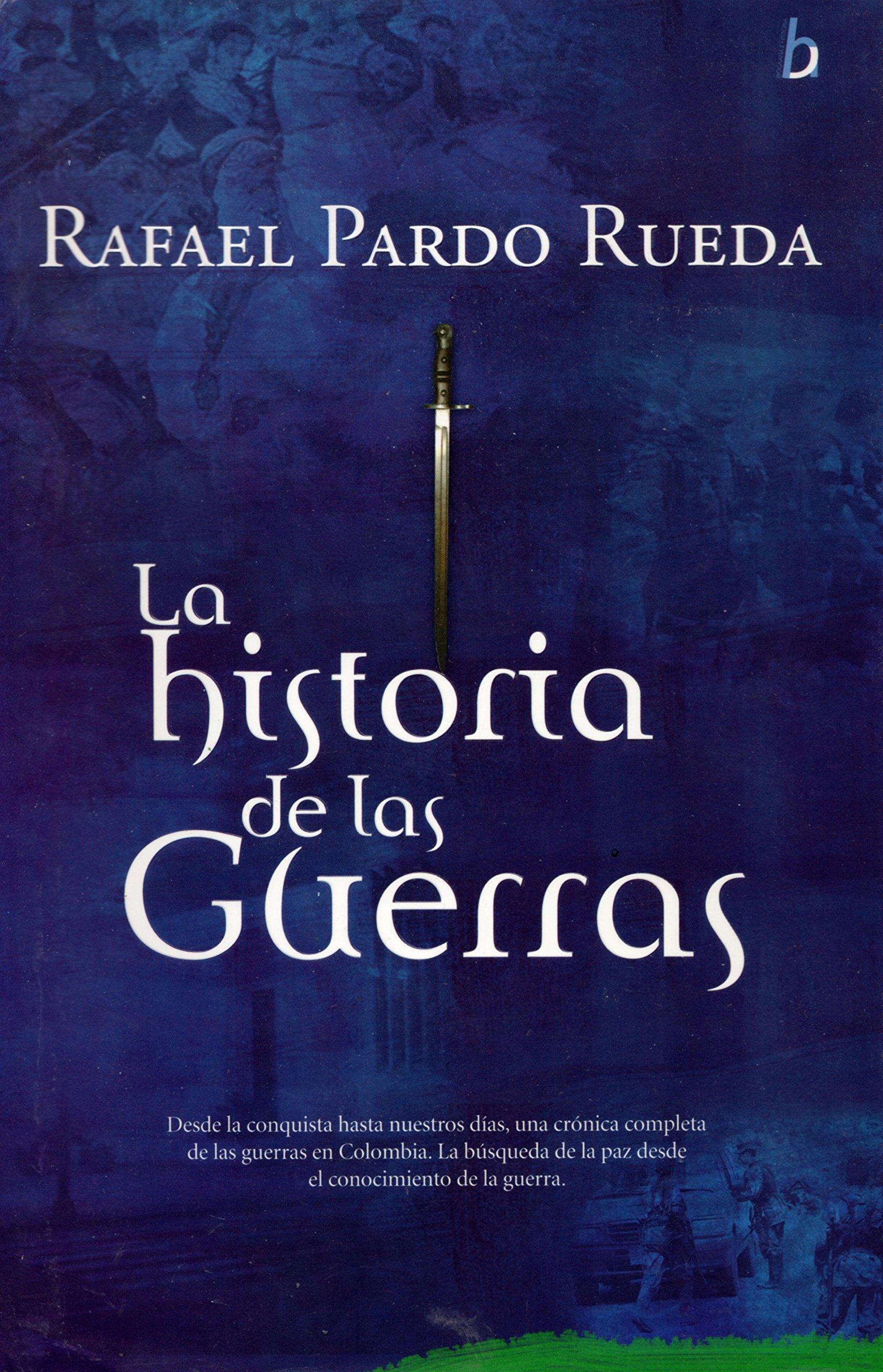 HISTORIA DE LAS GUERRAS  LA *