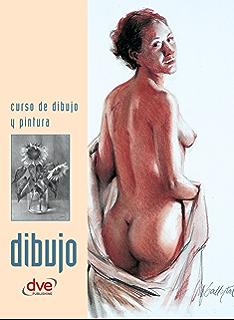 Curso de dibujo y pintura. Dibujo (Spanish Edition)