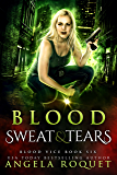 Blood, Sweat, and Tears (Blood Vice Book 6)