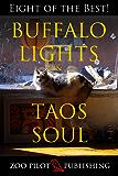 Buffalo Lights & Taos Soul: Eight of the Best