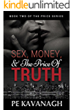 Sex, Money, and the Price of Truth (The Price Series Book 2)